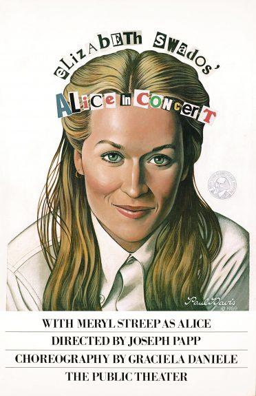 Meryl Streep in Elizabeth Swados' musical Alice, 1981